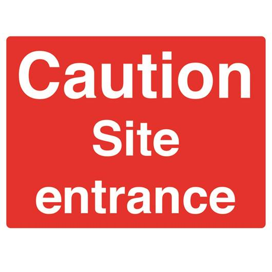 Picture of Caution Site Entrance Sign